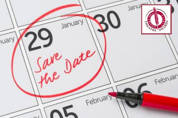 The 2018 Awards take place on 29 January 2019 at the Prince of Wales Theatre
